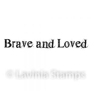 Brave and Loved