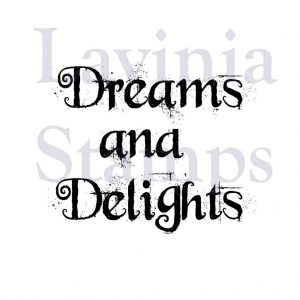 Dreams and Delights